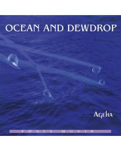 OCEAN AND DEWDROP - Ageha CD