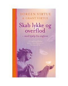 Skab Lykke og Overflod - Doreen Virtue
